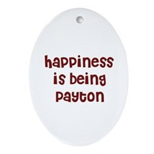happiness is being Payton Oval Ornament