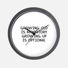 Growing Up Is Optional Wall Clock
