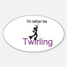Rather Be Twirling Decal