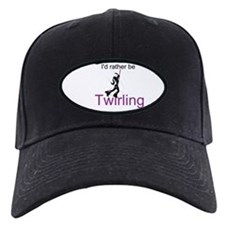 Rather Be Twirling Baseball Hat