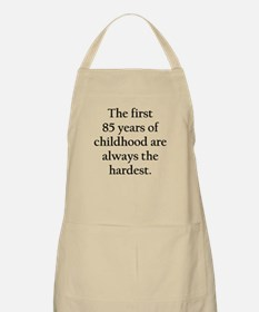 The First 85 Years Of Childhood Apron