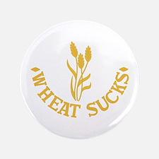 Wheat Sucks Button