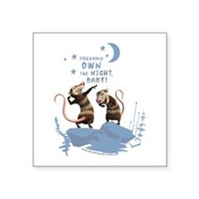 """Possums Own the Night Square Sticker 3"""" x 3"""""""