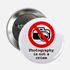 Photography Is Not A Crime Button