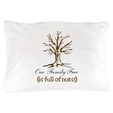 Full of Nuts Pillow Case