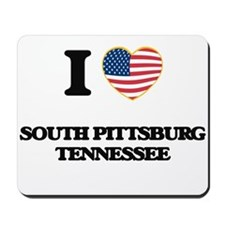 I love South Pittsburg Tennessee Mousepad