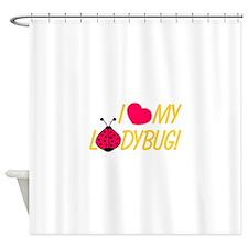 Love My Ladybug Shower Curtain