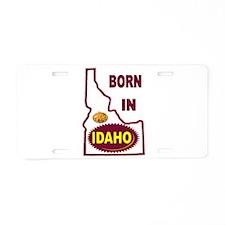 IDAHO BORN Aluminum License Plate