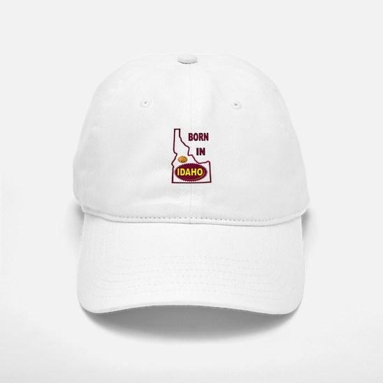 IDAHO BORN Baseball Baseball Baseball Cap
