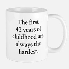 The First 42 Years Of Childhood Mugs