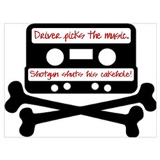 Driver picks the music. Poster