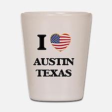 I love Austin Texas Shot Glass