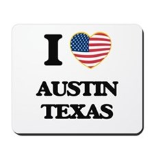 I love Austin Texas Mousepad