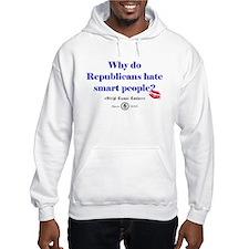 Republicans Hate Smart People Hoodie