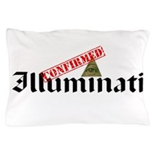 Illuminati Confirmed Pillow Case