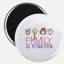 Family is Forever Magnets