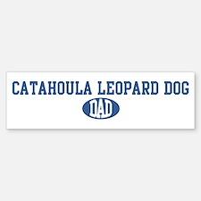 Catahoula Leopard Dog dad Bumper Bumper Bumper Sticker