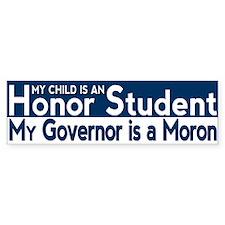 Governor Moron Bumper Bumper Sticker