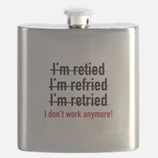 I Don't Work Anymore! Flask