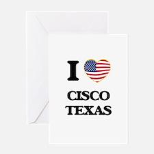 I love Cisco Texas Greeting Cards