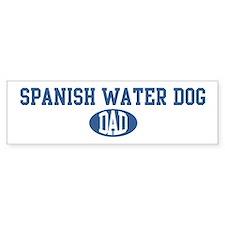 Spanish Water Dog dad Bumper Bumper Sticker