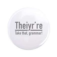"Theiyr're 3.5"" Button (100 pack)"