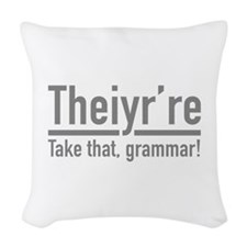 Theiyr're Woven Throw Pillow