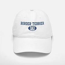 Border Terrier dad Baseball Baseball Cap