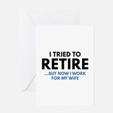 I Tried To Retire Greeting Card