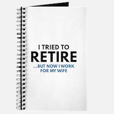 I Tried To Retire Journal