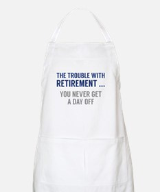 The Trouble With Retirement Apron