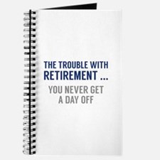 The Trouble With Retirement Journal