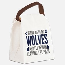 Throw Me To The Wolves Canvas Lunch Bag