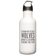 Throw Me To The Wolves Water Bottle