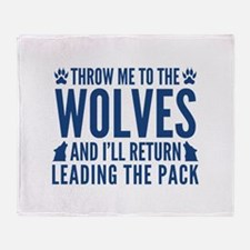 Throw Me To The Wolves Stadium Blanket