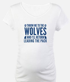 Throw Me To The Wolves Shirt