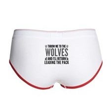 Throw Me To The Wolves Women's Boy Brief