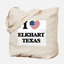 I love Elkhart Texas Tote Bag