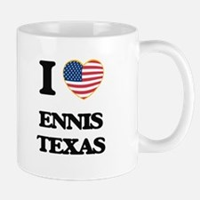 I love Ennis Texas Mugs