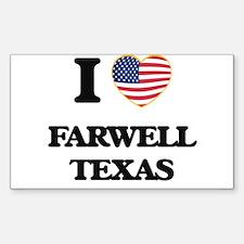 I love Farwell Texas Decal