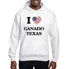 I love Ganado Texas Hoodie