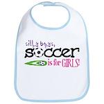 Silly Boys, Soccer Is For Girls - Bib