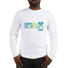 Happy First Mother's Day Boy Long Sleeve T-Shirt