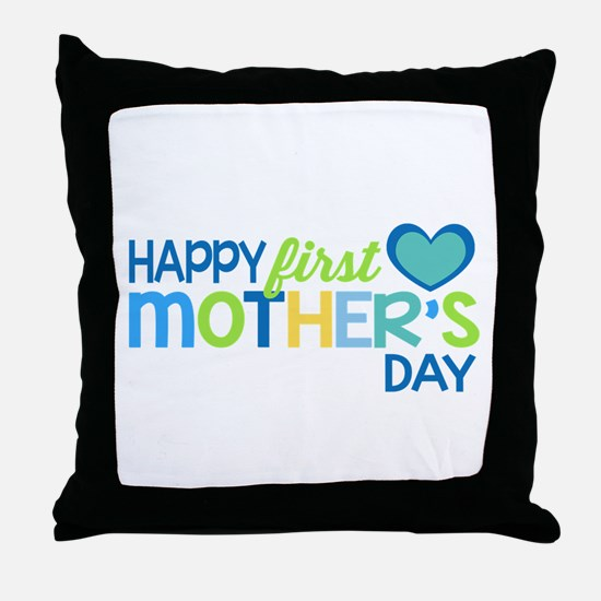 Happy First Mother's Day Boy Throw Pillow
