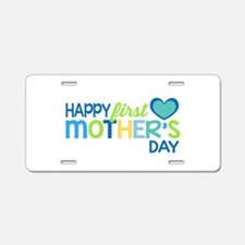 Happy First Mother's Day Bo Aluminum License Plate
