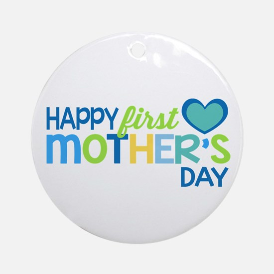 Happy First Mother's Day Boy Ornament (Round)