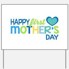 Happy First Mother's Day Boy Yard Sign