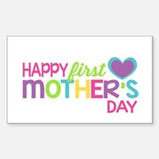 Happy First Mother's Day Girls Decal