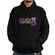 Happy First Mother's Day Girls Hoodie