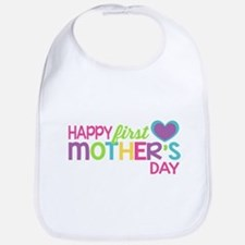 Happy First Mother's Day Girls Bib